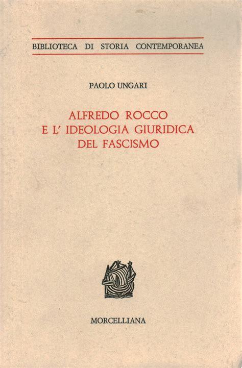 libreria giuridica brescia alfredo e l ideologia giuridica fascismo paolo