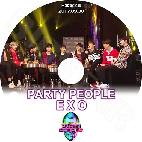 exo party people 楽天市場 k pop dvd exo party people 2017 09 30 日本語字幕あり