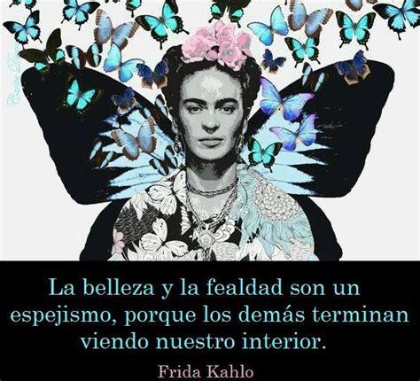 imagenes y frases de amor frida kahlo imagenes con frases de frida kahlo