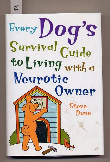 Guide To Golf Steve Duno every s survival guide to living with a neurotic owner by steve duno