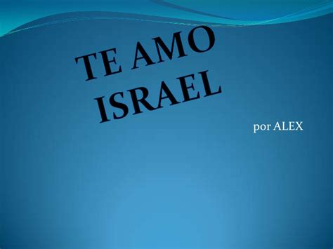 Imagenes Que Digan Israel Te Amo | israel te amo