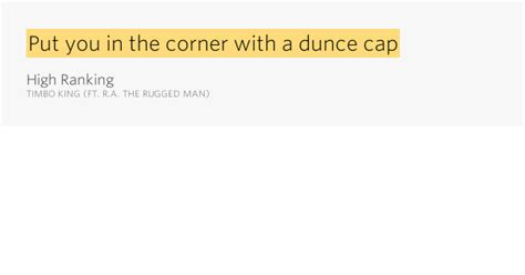 ra the rugged shoot me in the lyrics put you in the corner with a dunce cap high ranking by timbo king