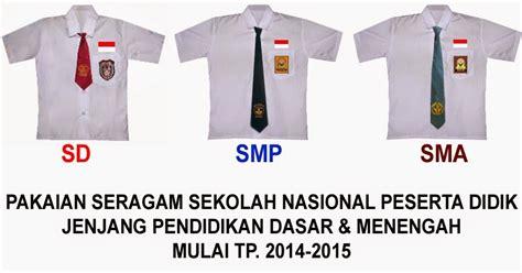 Seragam Sekolah Terbaru Rpp Terbaru Pakaian Seragam Sekolah Nasional Bagi Peserta
