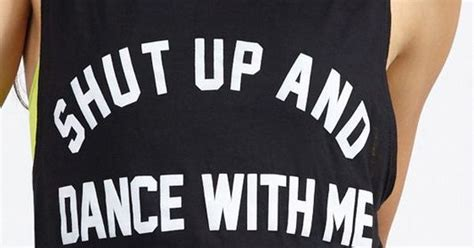 find the shut up and dance with me songs shut up dance with me i need this shirt in my life