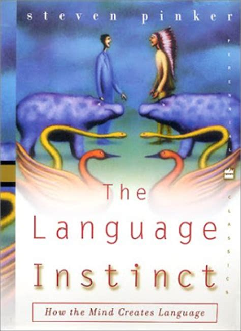 the language instinct how the language instinct linguistically speaking