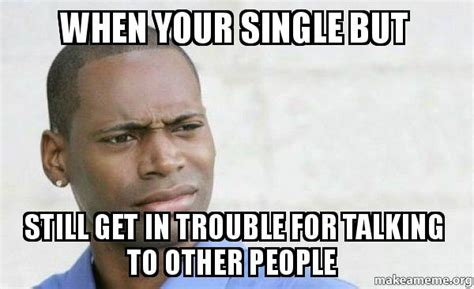 Single Men Meme - confused black man meme