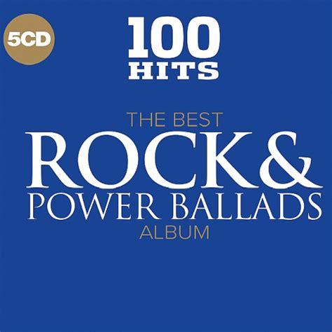 Cd Va Power Hits 2015 va 100 hits the best rock and power ballads album 2017