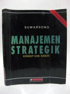 Manajemen Strategik Konsep Dan Alat Analisis Edisi 5 Suwar Mura gudang buku dinda manajemen strategik konsep dan kasus