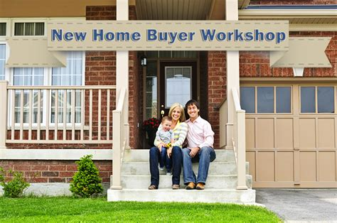 new home buyer workshop