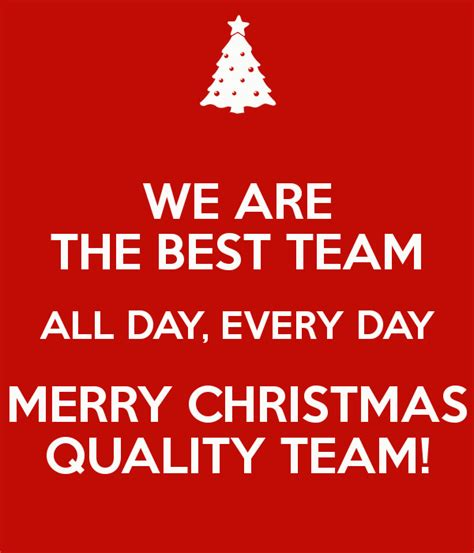 we are the best team all day every day merry christmas