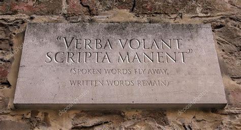 scripta manent verba volant verba volant scripta manent phrase meaning spoken