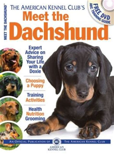meet the deplorables infiltrating america books meet the dachshund by american kennel club 9781620080726