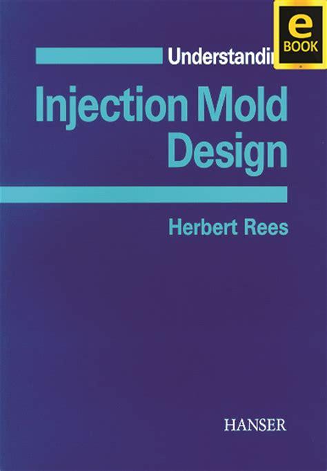 read ebook injection molding free hanserpublications understanding injection mold
