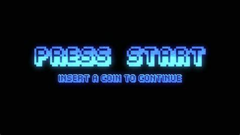 Press Start press start button press start press start button
