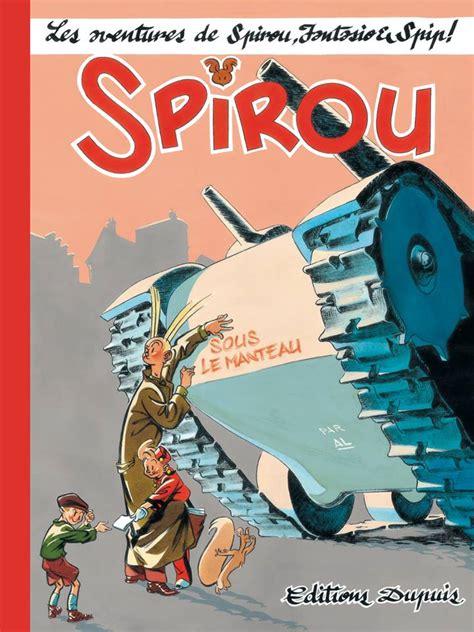Komik 4 Petualangan Spirou Fantasio spirou le journal de spirou sous le manteau 0 bd