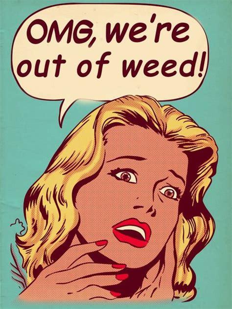 Weed Memes Tumblr - 1000 images about marijuana meme on pinterest stoner