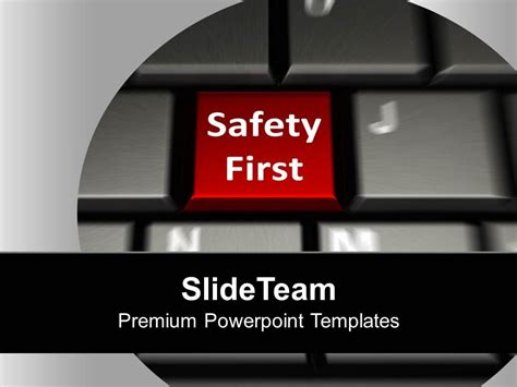 Keyboard With Safety First Security Powerpoint Templates Ppt Backgrounds For Slides 0113 Safety Powerpoint Templates Free