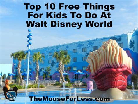 top 10 walt disney world top ten free things for to do at walt disney world