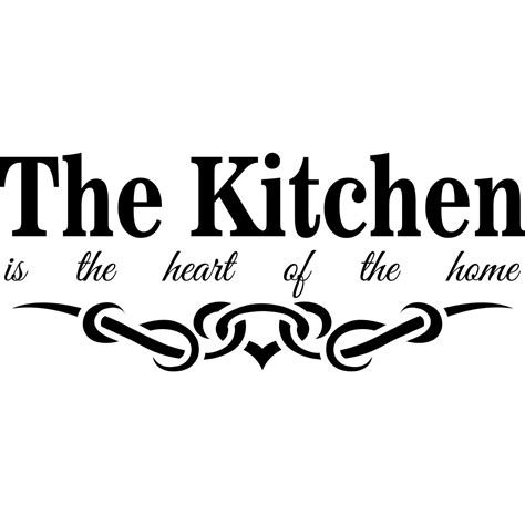 kitchen is the heart of the home sticker the kitchen is the heart of the home stickers