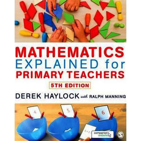 mathematics explained for primary mathematics explained for primary teachers by ralph manning educational subjects at the works