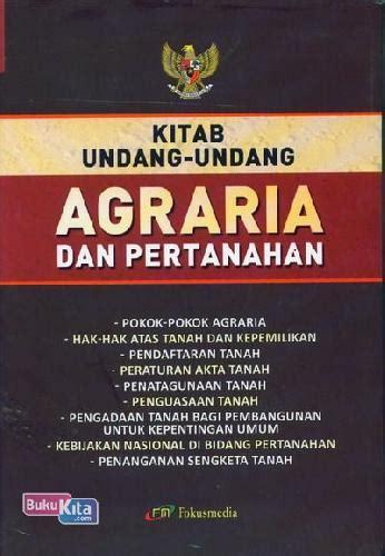 bukukita kitab undang undang agraria dan pertanahan edisi 2013