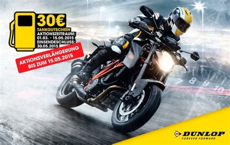 Motorrad Anmelden Dauer by Dunlop Verl 228 Ngert Tankgutschein Aktion F 252 R Motorradfahrer