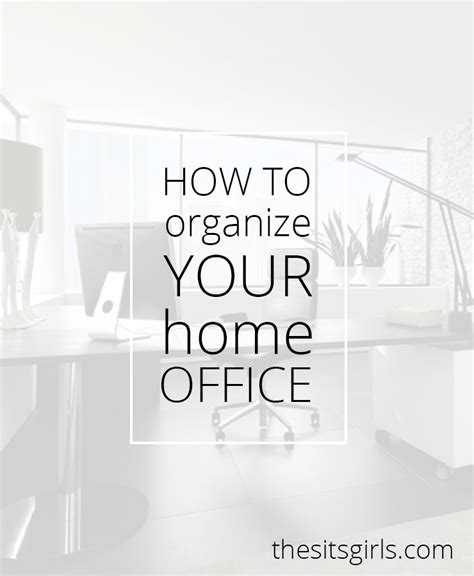 how to organize your home office how to organize your home office