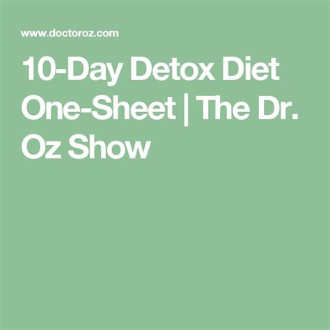 10 Day Detox Diet Plan 10 17 Pounds by 17 Best Images About Diets On Hyman