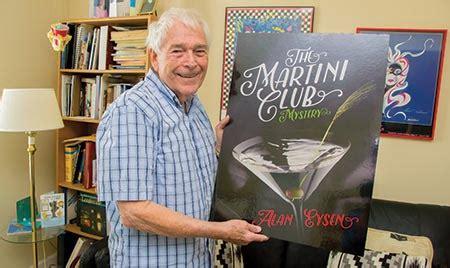 The Martini Club Mystery journalist alan eysen told it like it was wide open