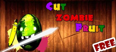 Cutting Zombie Games | cut zombie fruit 187 android games 365 free android games