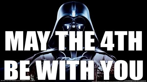 wars day may the 4th be with you happy wars day