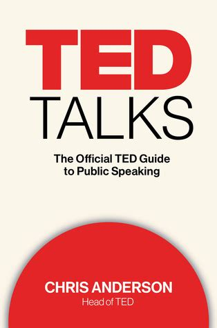 ted talks the official ted guide to public speaking by j anderson reviews discussion