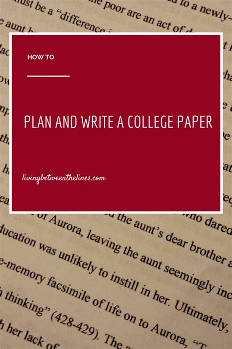 plan paper to write on how to plan a college paper living between the lines