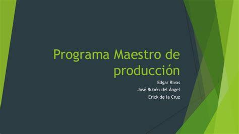 unidad 5 plan maestro de produccion unidad 5 plan maestro de produccin share the knownledge