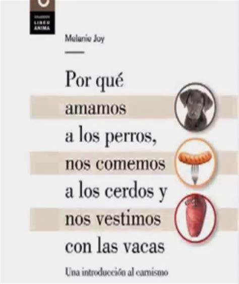 libro por qu amamos a asociaci 211 n protectora de animales y plantas de don benito 191 por qu 233 amamos a los perros nos