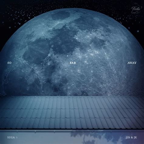 bts soundcloud so far away suga 진 정국 ver by bts free listening on