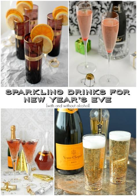 what to drink new years sparkling drinks for new year s with and without