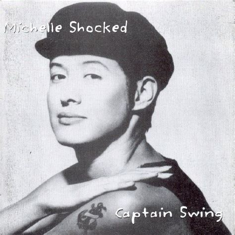 captain swing michelle shocked fun music information facts trivia lyrics