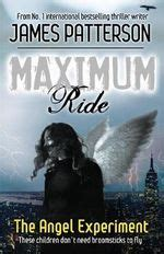 Maximum Ride Boxed Set 1 booktopia the experiment maximum ride series