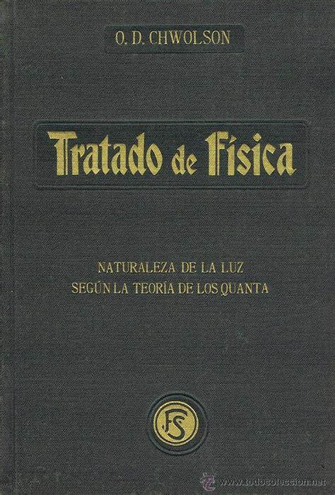libro tratado de ateologia fisica tratado de fisica tomo xv naturaleza de la lu comprar libros antiguos de medicina farmacia