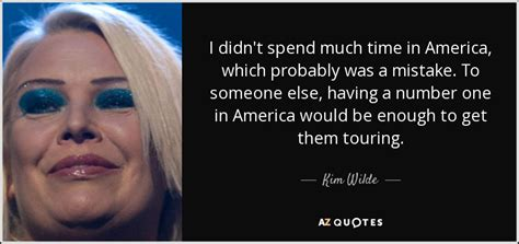 For The Time In A Time And Probably Fo by Wilde Quote I Didn T Spend Much Time In America