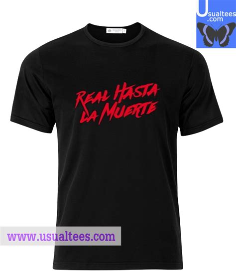 Tshirt Real real hasta la muerte t shirt