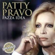 testo pazza idea musica informa patty pravo pazza idea
