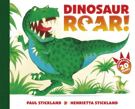 dinosaur picture book dinosaur roar by paul and henrietta stickland the soup