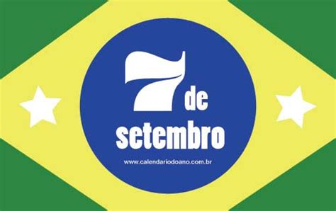 Calendario 7 De Setembro Feriado 7 De Setembro Independ 234 Ncia Do Brasil