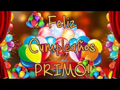 imagenes de cumpleaños para primos feliz cumple a 209 os primo youtube