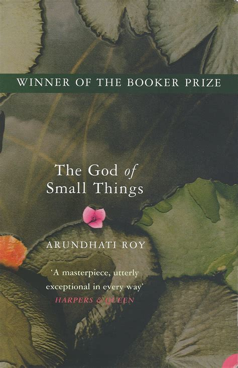 The God Of Small Things in praise of arundhati roy s the god of small things by eduardo carli de moraes a w e s t
