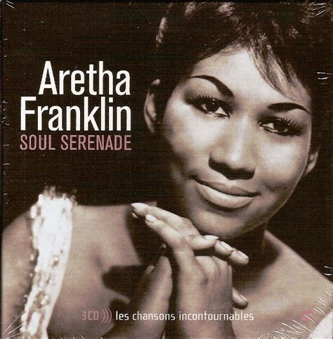 Aretha Franklin The Of Soul by Aretha Franklin Soul Serenade Cd At Discogs