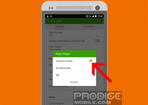 mobile flash player comment installer flash player sur un appareil android