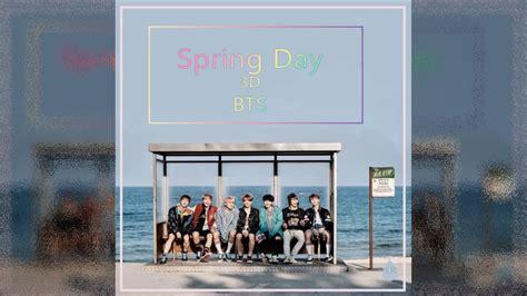 bts spring day mp3 download bts spring day 3d audio 1140 mp3 girls